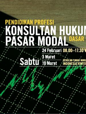 Himpunan Konsultan Hukum Pasar Modal (HKHPM) Pelatihan Dasar I
